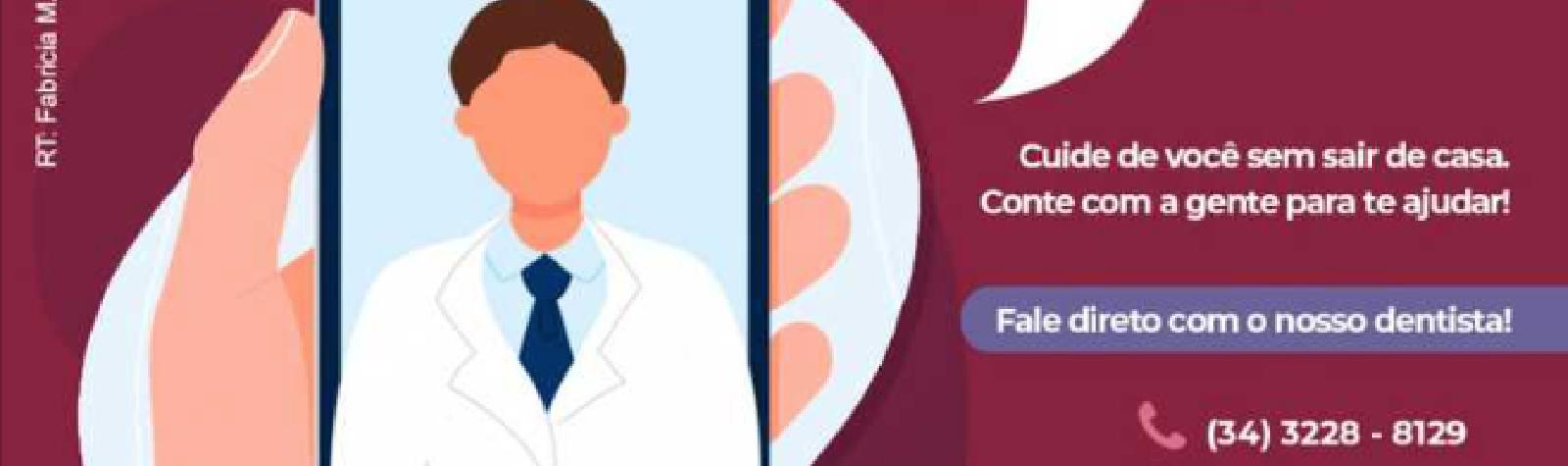 Uniodonto Uberlândia traz o serviço de Teleodontologia para toda a população